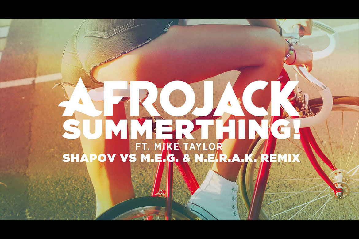 Afrojack – SummerThing! ft. Mike Taylor Single Çıkardı